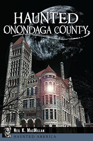 Haunted Onandaga County